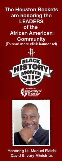 The Houston Rockets ar honoring the Leaders of the African American Community